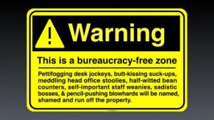Bureacracy free zone